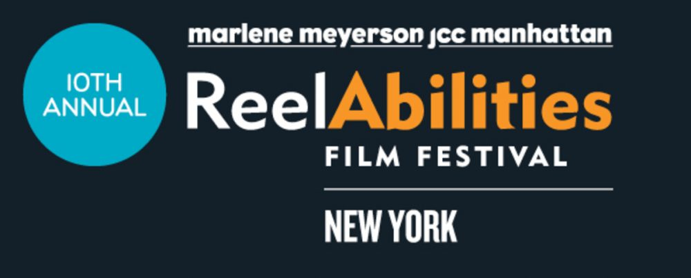 ReelAbilities Film Festival NYC