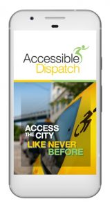 Cell phone open to the Accessible Dispatch mobile app. The screen shows the Accessible Dispatch logo with 'Access the city like never before' on the backdrop of a yellow taxi.